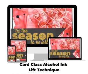 Card Class Alcohol Ink Lift Technique